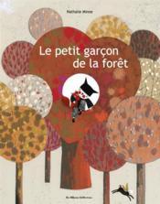 Le petit garçon de la forêt - Couverture - Format classique