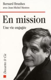 En mission ; une vie engagée - Couverture - Format classique
