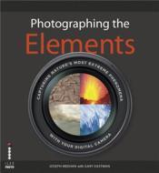 Photographing The Elements /Anglais - Couverture - Format classique