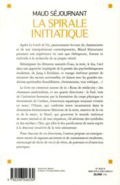 La spirale initiatique ; voyage d'une chamane dans le Cercle de vie - 4ème de couverture - Format classique
