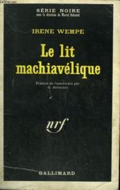 Le Lit Machiavelique. Collection : Serie Noire N° 1223 - Couverture - Format classique