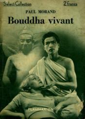Bouddha Vivant. Collection : Select Collection N° 47 - Couverture - Format classique