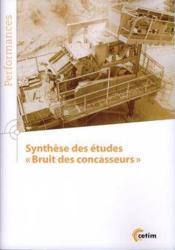 Synthese Des Etudes Bruit Des Concasseurs (Coll. Performances, 9q188) - Couverture - Format classique