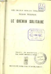 Le Chemin Solitaire. - Couverture - Format classique