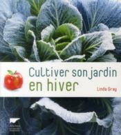 Cultiver son Jardin en Hiver - Couverture - Format classique