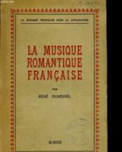La musique romantique française - Couverture - Format classique