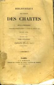Bibliotheque De L'Ecole Des Chartes - Deuxieme Serie - Tome 5 - Septembre Octobre - Couverture - Format classique