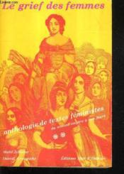 Le Grief Des Femmes. Anthologie Des Textes Féministes - Couverture - Format classique