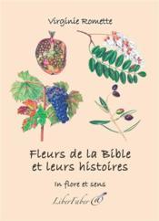 Fleurs de la bible et leurs histoires - Couverture - Format classique