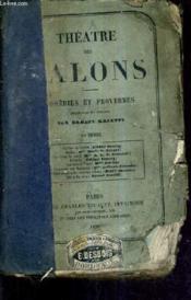 Theatre Des Salons - Comedies Et Proverbes - 1er Serie. - Couverture - Format classique