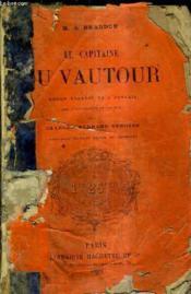 Le Capitaine Du Vautour / Nouvelle Edition Revue Et Corrigee. - Couverture - Format classique