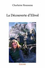 La découverte d'Elivol - Couverture - Format classique