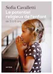 Le potentiel religieux de l'enfant ; de 3 à 6 ans - Couverture - Format classique