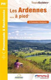 Les Ardennes... à pied (édition 2017) - Couverture - Format classique