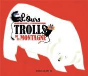 L'ours et les trolls de la montagne - Couverture - Format classique