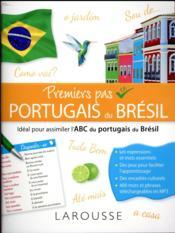 Premiers pas en brésilien ; tout pour s'initier au portugais du Brésil - Couverture - Format classique