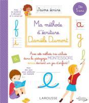 Ma méthode d'écriture Daniele Dumont - Couverture - Format classique