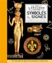 Petit Larousse illustré des symboles et des signes - Couverture - Format classique
