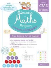 Réussir en maths avecMontessori et la méthode de Singapour ; CM2 - Couverture - Format classique