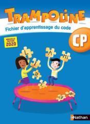 TRAMPOLINE ; fichier d'apprentissage du code ; CP (édition 2020) - Couverture - Format classique