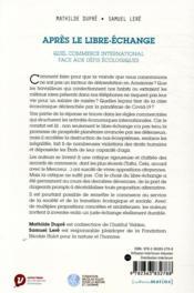 Après le libre-échange ; quel commerce international face aux défis écologiques - 4ème de couverture - Format classique