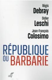 République ou barbarie - Couverture - Format classique