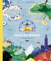 Mon tour du monde imaginaire - Couverture - Format classique