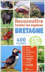 Bretagne, reconnaître toutes les espèces ; 400 fiches - Couverture - Format classique