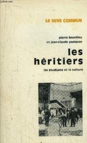 Les héritiers ; les étudiants et la culture - Couverture - Format classique