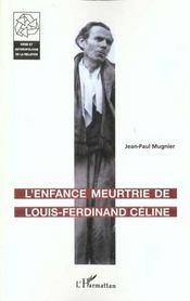 L'Enfance Meurtrie De Louis-Ferdinand Celine - Intérieur - Format classique