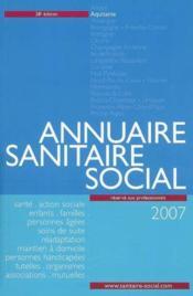 Annuaire sanitaire et social aquitaine (édition 2007) - Couverture - Format classique