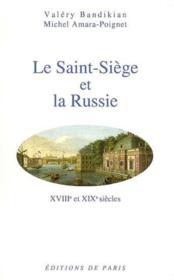 Le Saint Siege Et La Russie - Couverture - Format classique