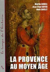 La Provence au Moyen Âge - Couverture - Format classique