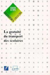 La gratuite du transport des scolaires - Couverture - Format classique