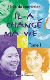 Il A Change Ma Vie - Tome 1 - Couverture - Format classique