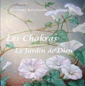 Les Chakras, Le Jardin De Dieu - Intérieur - Format classique