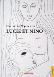 Lucie et Nino - Couverture - Format classique