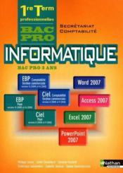 telecharger Informatique – 1ere et terminale bac pro secretariat/comptabilite – livre de l'eleve (edition 2010) livre PDF en ligne gratuit