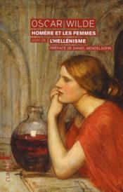 Homère et les femmes ; l'hellénisme - Couverture - Format classique
