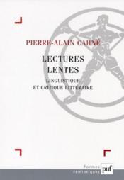 Lectures lentes ; linguistique et critique littéraire - Couverture - Format classique