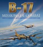 B-17 ; missions de combat - Couverture - Format classique