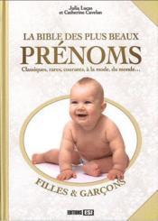 La bible des plus beaux prénoms - Couverture - Format classique