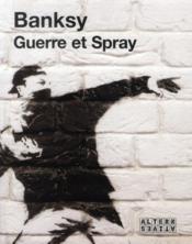 Guerre et spray - Couverture - Format classique