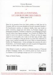 Jean de la Fontaine, le laboratoire des fables ; livres I à VI - 4ème de couverture - Format classique