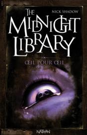 The midnight library t.12 ; oeil pour oeil - Couverture - Format classique