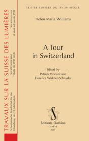 A tour in Switzerland - Couverture - Format classique