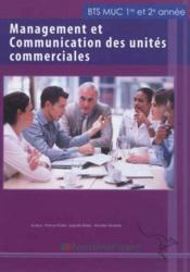 telecharger Management et communication des unites commerciales – BTS MUC – livre de l'eleve livre PDF en ligne gratuit