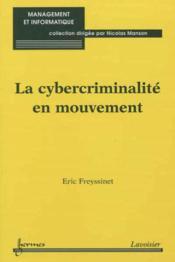 La cybercriminalite en mouvement (collection management et informatique) - Couverture - Format classique