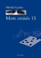 telecharger Mots Croises T.15 livre PDF/ePUB en ligne gratuit