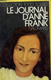 Le Journal D'Anne Frank. Collection : 1 000 Soleils. - Couverture - Format classique
